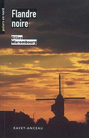 Flandre Noire de Gilles Warenbourg
