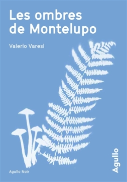Les ombres de Montelupo - Valerio Varesi