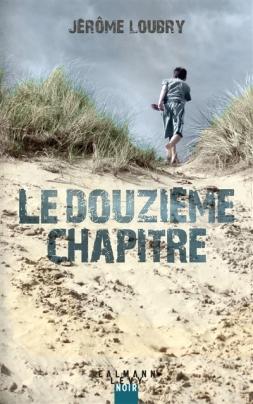 Le douzième chapitre -Jerome Loubry