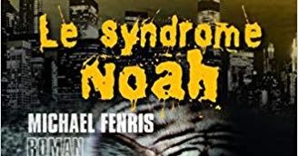 Le syndrome Noah de Michael Fenris bandeau