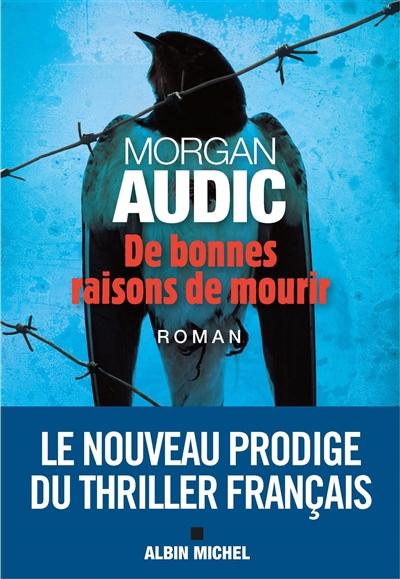De bonnes raisons de mourir Morgan Audic