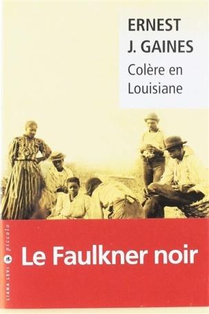 Colère en Louisiane de Ernest J. Gaines