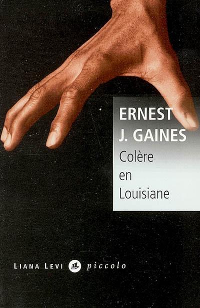 Ernest J. Gaines Colère en louisiane